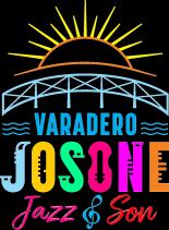 Josone Varadero Jazz & Son promueve en Cuba lo mejor de la música latina